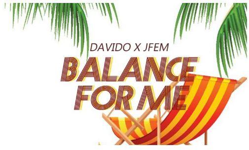 Davido X Jfem – Balance For Me [Mp3 Music Download]