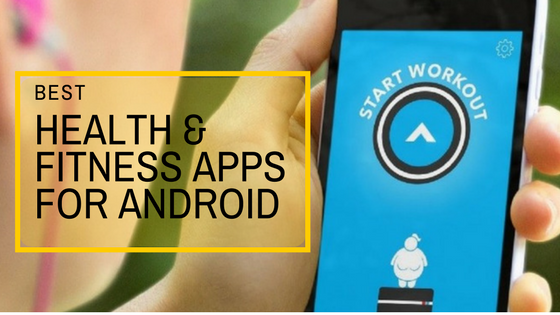 Best Health & Fitness Apps For Healthy Life Style & Helpful Workout Tips : Keep Updating
