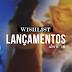 Wishlist: Lançamentos de Abril