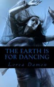 The Earth is for Dancing- May 27th- 2nd June