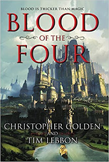 Blood of the Four by Christopher Golden and Tim Lebbon (Book cover)