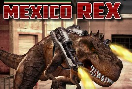 Mexico Rex Action Online Games Free Play