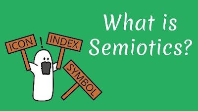 Pengertian, Komponen dan Jenis-jenis Semiotika