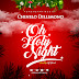 Chinelo Dillimono - Oh Holy Night (Audio Download) | @chinelodilimono