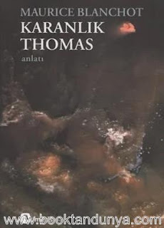 Maurice Blanchot - Karanlık Thomas