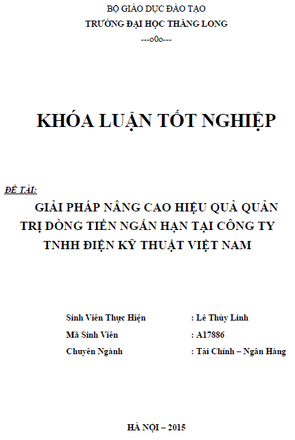 Giải pháp nâng cao hiệu quả quản trị dòng tiền ngắn hạn tại công ty TNHH Điện Kỹ Thuật Việt Nam