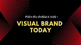 Follow This Checklist To Build A Visual Brand Today