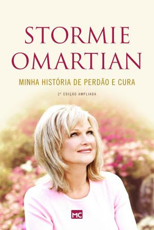 Stormie Omartian atualiza biografia comovente pela Editora Mundo Cristão