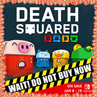Death Squared Offer