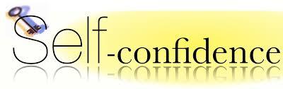 कैसे बढ़ाये Self Confidence