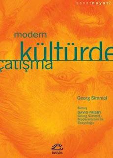 Georg Simmel – Modern Kültürde Çatışma