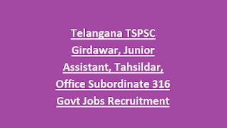 Telangana TSPSC Girdawar, Junior Assistant, Tahsildar, Office Subordinate 316 Govt Jobs Recruitment Exam Notification 2018-Exam Syllabus