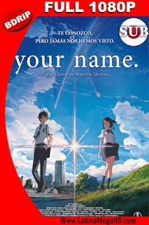 Your Name (2016) Subtitulado Full HD BDRIP 1080P - 2016