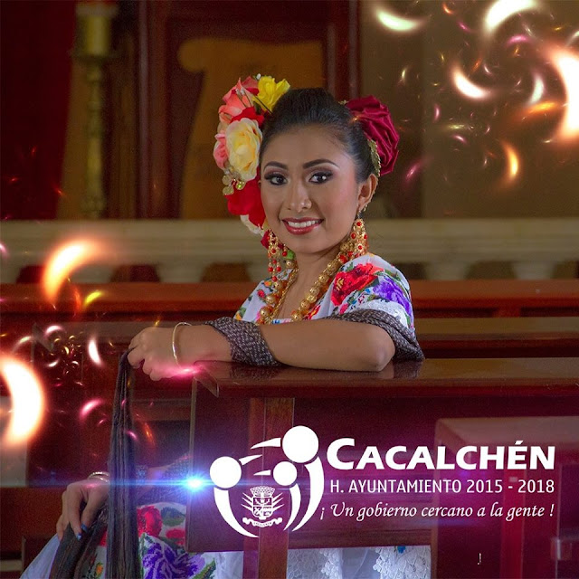 Embajadora Rocío Chí Puch de la fiesta de cacalchen 2017