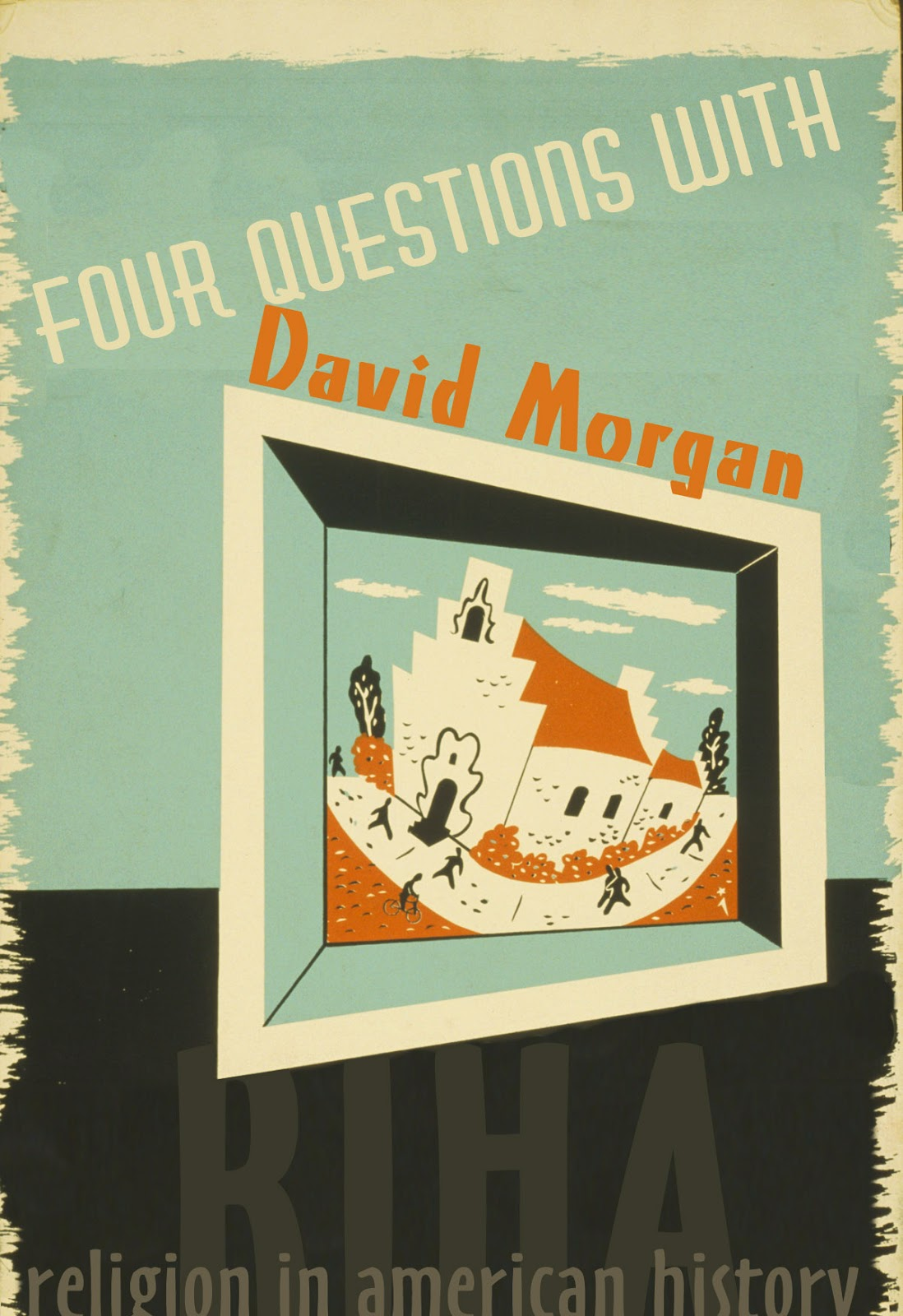 religion in american history four questions david morgan he has written a range of books and essays on the history of religious visual culture art history and critical theory and religion and media