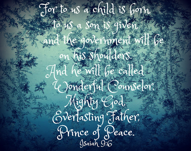 Prince of Peace, advent, bible verse, inspiring verse, http://www.beyondthepicket-fence.com/2016/12/sunday-verses_18.html