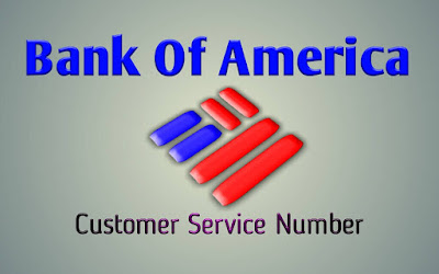 Bank Of America Customer Service Phone Number, Bank Of America Customer Service Number