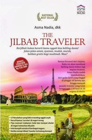 The Jilbab Traveler - Asma Nadia, dkk