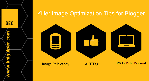 Image Optimization Tips for Blogger Blogs