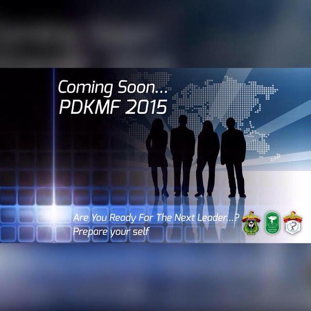 Coming Soon PDKMF 2015