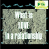 WHAT IS LOVE IN RELATIONSHIP