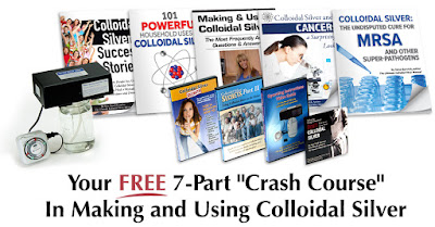 Click here to get your FREE Crash Course in Making & Using Colloidal Silver