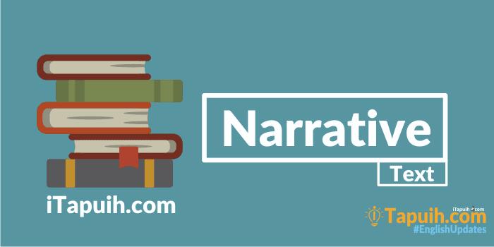Penjelasan dan Contoh Narrative Text Terlengkap