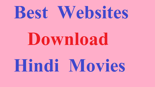 best website to download hindi movies