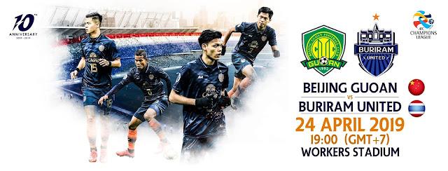 Live Streaming Beijing Guoan vs Buriram United 24.4.2019