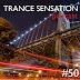 Trance Sensation Podcast #50 [part2]