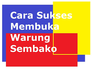 Bisnis, Bisnis Sembako, Bisnis Warung Sembako