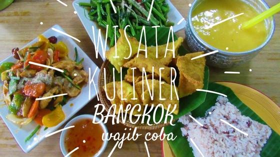kuliner makan enak bangkok