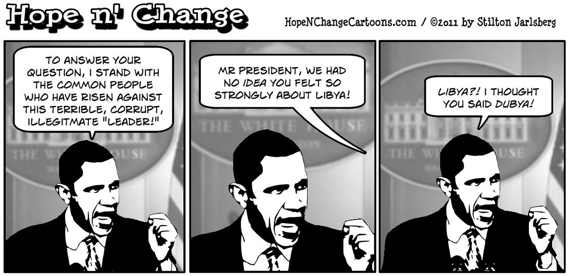 Barack Obama breaks his silence on Libya believing the question was about Dubya, hope n' change, hopenchange, hope and change, stilton jarlsberg