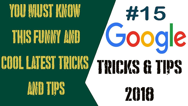2018 LATEST 15 GOOGLE TRICKS FOR YOU FREE TIPS Cover Photo