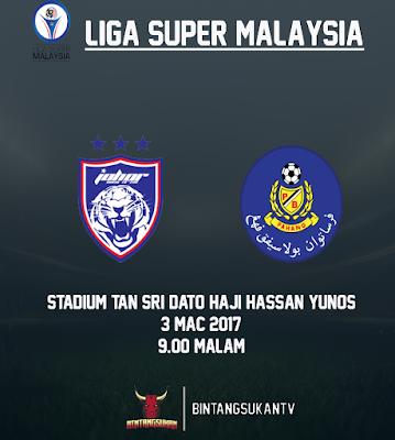 JDT Vs Pahang 3 Mac 2017