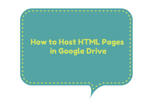 How To Serve HTML and JavaScript enabled Web Pages via Google Drive
