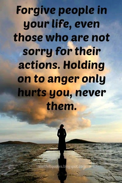 Forgive People In Your Life, Even Those Who Are Not Sorry