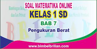 Soal Matematika Online Kelas 1 SD Bab 7 Pengukuran Berat - Langsung Ada Nilainya
