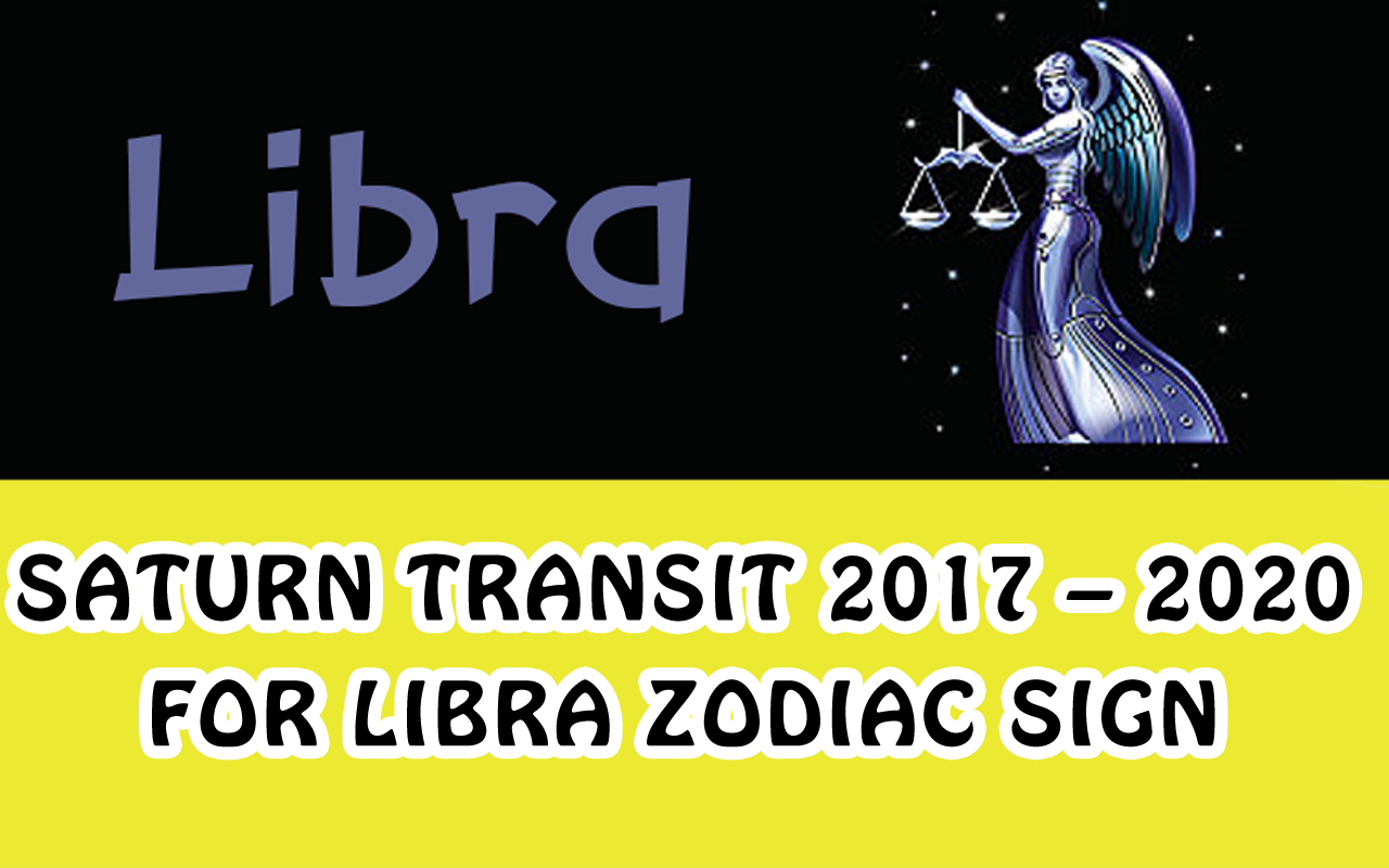 Saturn Transit 2017 – 2020 For Libra Zodiac Sign | Smart Investment