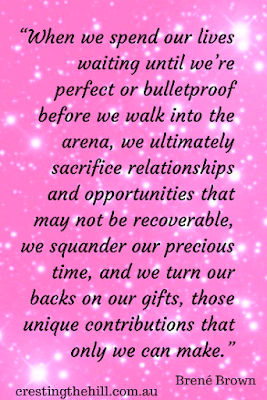 When we spend our lives waiting until we're perfect or bulletproof - Brene Brown