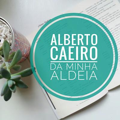 Análise Poema: Da minha aldeia Alberto Caeiro 2/5