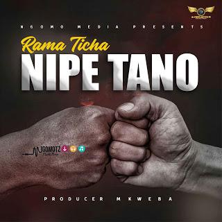 Rama Ticha - Nipe Tano