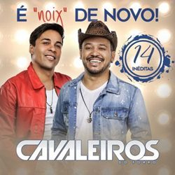Download Cavaleiros do Forró – É Noix de Novo! (2018)