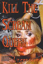 Kill the Scream Queen 2004