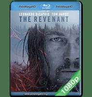 EL RENACIDO (2015) FULL 1080P HD MKV ESPAÑOL LATINO