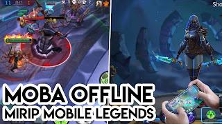 5 GAME MOBA OFFLINE GRATIS YANG MIRIP MOBILE LEGENDS