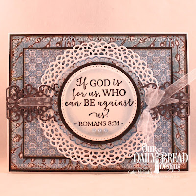 Our Daily Bread Designs Stamp Set: God Verses 2, Paper Collection: Blooming Garden, Custom Dies: Pierced Rectangles, Pierced Circles, Circles, Fancy Circles, Flower Lattice