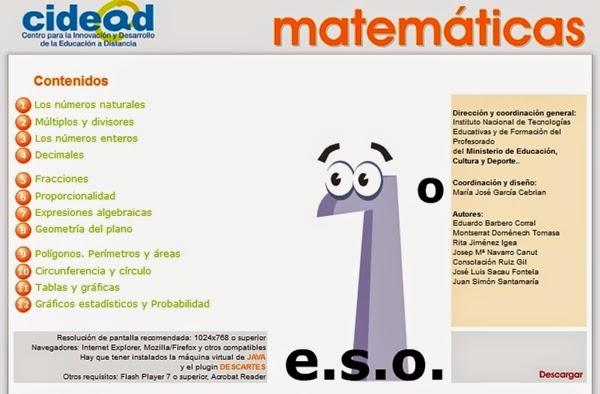 http://recursostic.educacion.es/secundaria/edad/1esomatematicas/index.htm