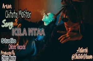 Download Mp3 | Chitoto Master - Kila Mtaa