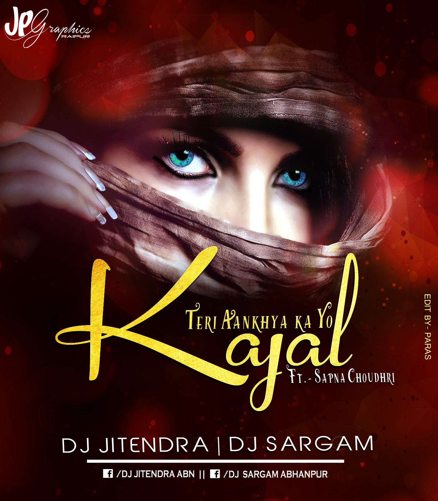 Teri Akhiyan Ka Kajal Download 2: DJ JITENDRA ÂBN